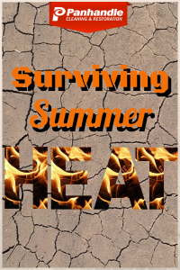 Tips To Survive The Summer Heat Panhandle Cleaning